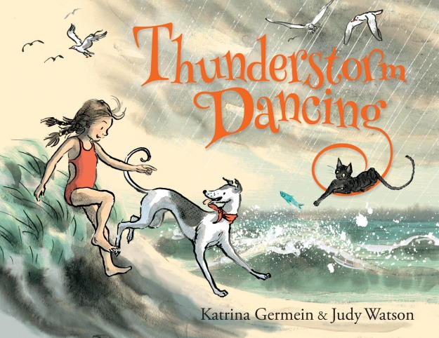 Thunderstorm Dancing by Katrina Germein, illustrated by Judy Watson. To be published in April 2015